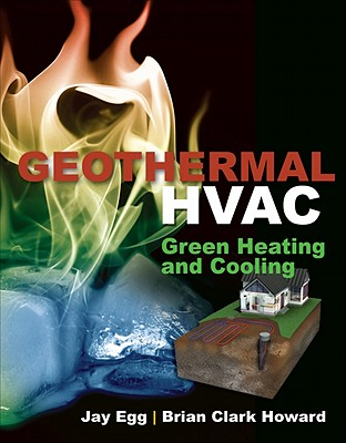 Geothermal HVAC By Egg, Jay/ Howard, Brian Clark